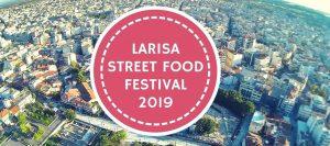 Larissa Street Food Festival 2019
