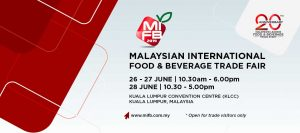 Malaysian International Food & Beverage Trade Fair @ Kuala Lumpur Convention Centre